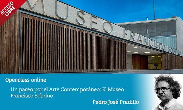 El Museo Francisco Sobrino te ofrece una clase openclass online gratuita