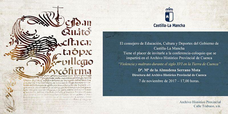 Almudena Serrano hablará el día 7 sobre el maltrato durante el siglo XVI en la Tierra de Cuenca