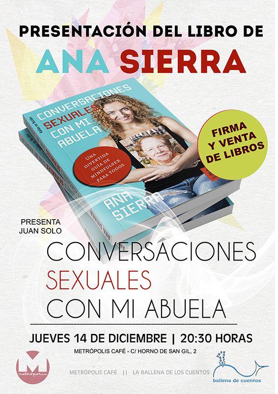 Ana Sierra presenta su libro Conversaciones sexuales con mi abuela en Metrópolis Café
