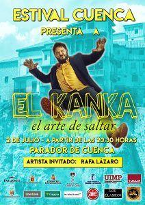 """La música de """"El Kanka"""" llenará de """"buenrollismo"""" Estival Cuenca 2018"""