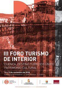 """Cuenca Abstracta organiza el III Foro Turismo de Interior """"Cuenca, destino turístico único. Patrimonio Cultural"""""""