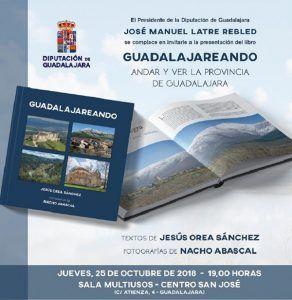 El jueves se presenta en la Sala Multiusos del San José el libro Guadalajareando de Jesús Orea