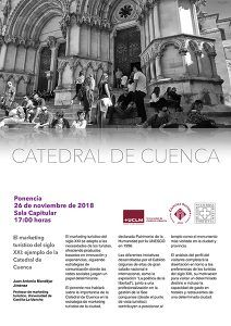 El profesor Juan Antonio Mondéjar ofrece hoy la conferencia El marketing turístico del siglo XXI ejemplo la Catedral de Cuenca