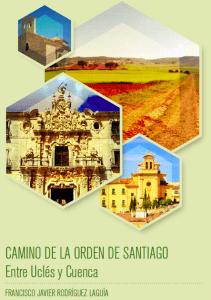 Presentado el libro interactivo Camino de la Orden de Santiago. Entre Uclés y Cuenca