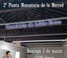 El domingo día 3 de marzo, inauguración de la cubierta y nueva sala de la 2ª planta del antiguo Monasterio de Santa María de la Merced