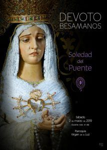 La V. H. de Ntra. Sra. de la Soledad del Puente celebra el 2 de marzo el Devoto Besamanos pre cuaresmal a su Titular