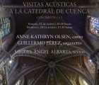 Dos visitas acústicas inauguran la Academia de Órgano en la Catedral de Cuenca