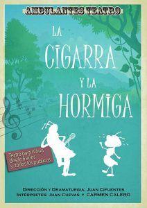 El domingo, 28 de abril, La cigarra y la hormiga en el Moderno