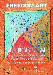 """El Museo provincial de Guadalajara acoge la exposición temporal """"Freedom Art"""" del grupo artístico """"pro Arte y Cultura"""""""