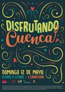 Este domingo se celebrará Disfrutando Cuenca 2019 en la calle Carretería un evento sin etiquetas