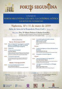 Este fin de semana, coloquio sobre la Fortis Seguntina (1271-1471), la catedral gótica y los retos del patrimonio