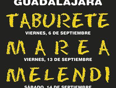 Taburete, Marea y Melendi, grandes conciertos de las Ferias y Fiestas de Guadalajara 2019
