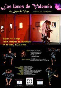 El Teatro Moderno de Guadalajara acoge el estreno de la obra de Lope de Vega, Los Locos de Valencia