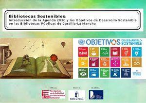 Las bibliotecas públicas de Castilla-La Mancha colaboran con la difusión de los objetivos de desarrollo sostenible