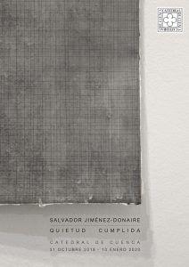 Las Salas de Exposiciones de la Catedral de Cuenca acogen la exposición 'Quietud cumplida' del artista Salvador Jiménez-Donaire