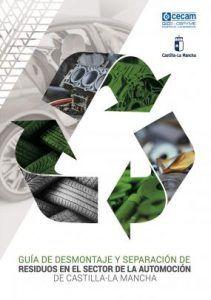 CECAM edita una Guía de desmontaje y separación de residuos en el sector de automoción de CLM