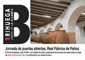El próximo 24 de noviembre, la Real Fábrica de Paños de Brihuega volverá por fin a abrir sus grandes portones