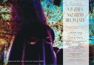 La M. A. V. H. de Ntro. Padre Jesús Nazareno (del Puente) celebra del 12 al 16 de marzo sus Cultos cuaresmales