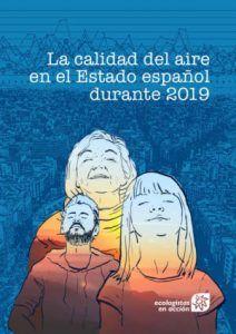Un informe de Ecologistas en Acción desvela que toda la población de Castilla-La Mancha respiró aire contaminado en 2019