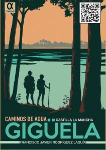 Caminos de Agua, una publicación que recuerda la importancia de los ríos como ejes vertebradores en Castilla-La Mancha