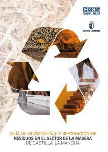 CEOE-Cepyme Cuenca ofrece la 'Guía de desmontaje y separación de residuos en el sector de la madera'