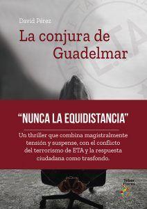 El alcarreño David Pérez presenta 'La conjura de Guadelmar', una novela sobre la ETA y sus víctimas