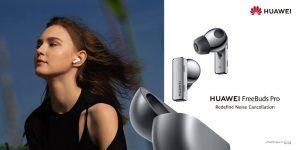 Huawei anuncia la nueva función de grabación en audio de alta calidad de HUAWEI FreeBuds Pro