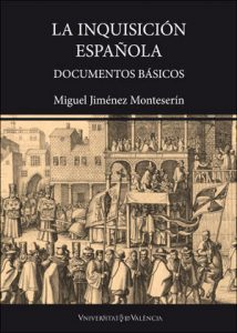 Miguel Jiménez Monteserín hace una nueva aportación al estudio de la Inquisición Española