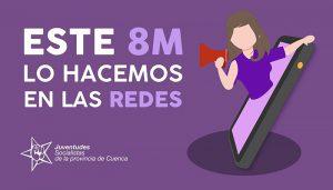 Juventudes Socialistas de Cuenca lanza la campaña #Este8MLoHacemosEnLasRedes