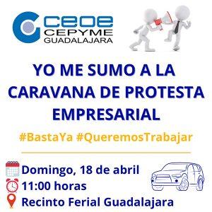 La patronal alcarreña organiza una caravana de protesta empresarial ante las continuas restricciones y cierres