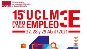 La Universidad regional celebrará su foro de empleo UCLM3E en formato virtual del 27 al 29 de abril