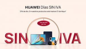 """Los mejores productos Huawei en sus """"Días Sin IVA"""""""