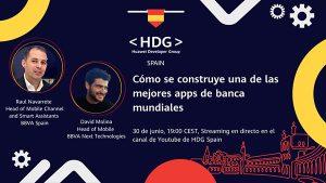 Huawei y BBVA explican a su comunidad de desarrolladores cómo construir una de las mejores apps de banca del mundo