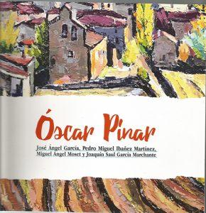 La RACAL publica un cuidado volumen sobre la figura y la obra del pintor Óscar Pinar
