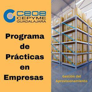 CEOE-Cepyme Guadalajara informa a las empresas de la posibilidad de acoger alumnos en prácticas en la especialidad de gestión y control del aprovisionamiento