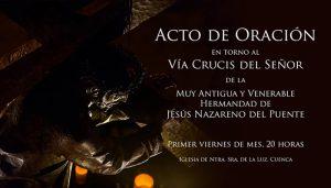 La M. A. V. H. de Ntro. Padre Jesús Nazareno – del Puente – comienza este viernes un nuevo Acto de Oración mensual