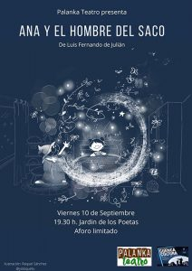 Palanka Teatro estrena este viernes la obra infantil 'Ana y el Hombre del Saco' en el Jardín de los Poetas