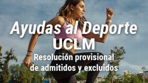 Publicada la resolución provisional la convocatoria de Ayudas al Deporte de la UCLM
